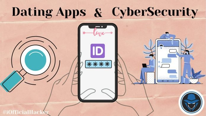 dating app vulnerabilities official hacker